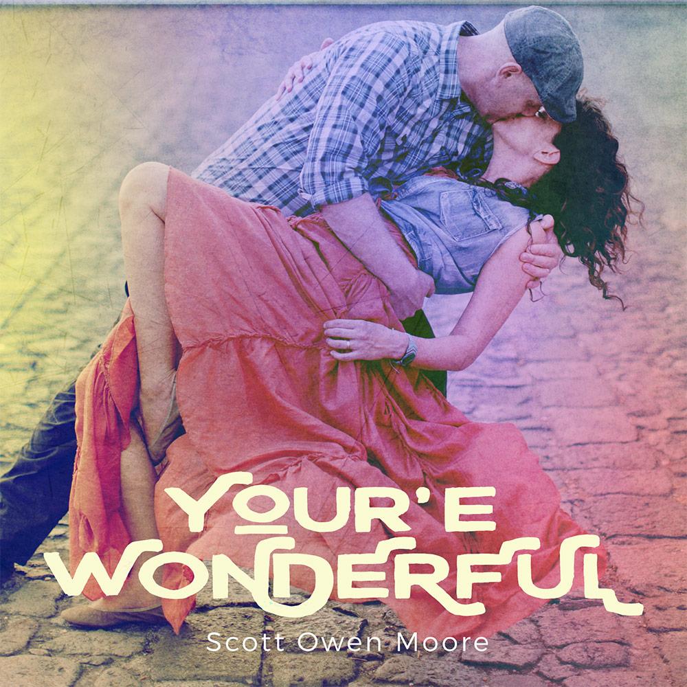 You're Wonderful by Scott Owen Moore