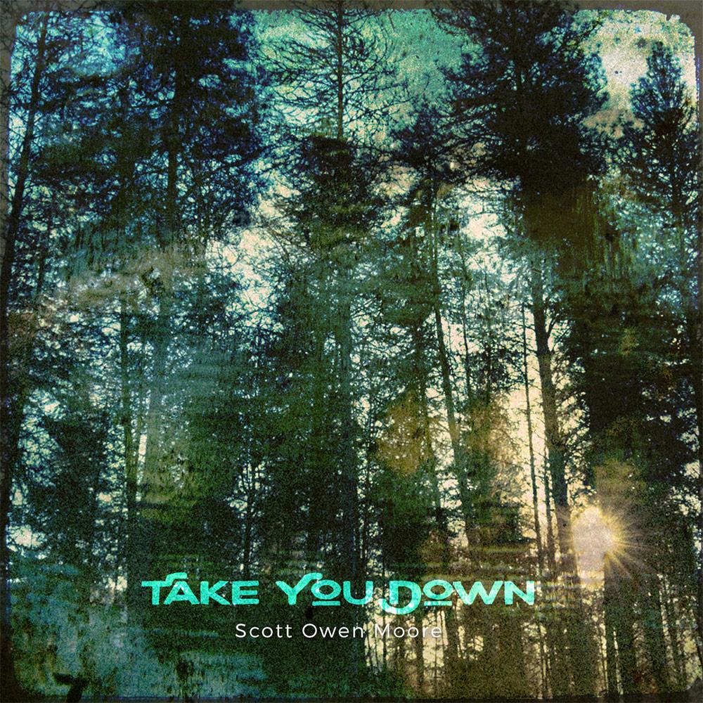 Take You Down - by Scott Owen Moore