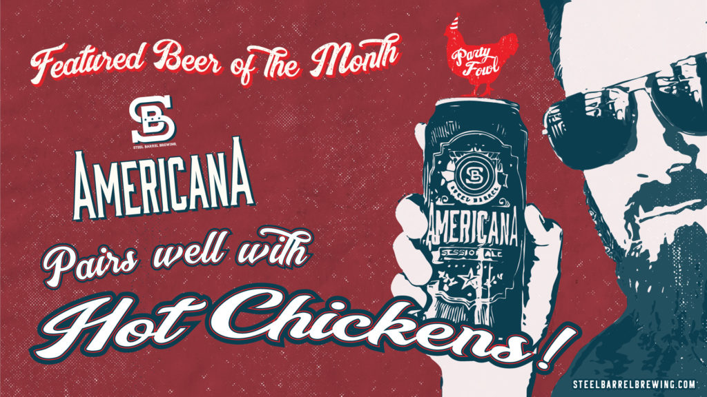 Americana pairs well with Nashville Hot Chickens