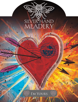 I'm Yours – Silver Hand Meadery